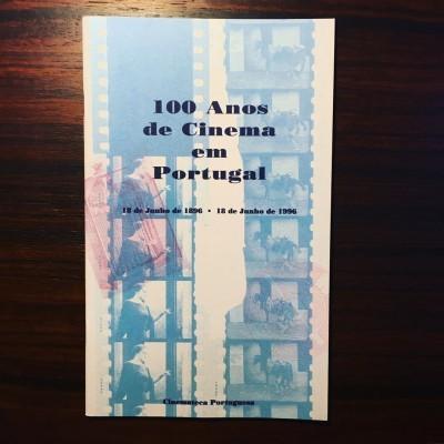 100 ANOS DE CINEMA EM PORTUGAL • JOÃO BÉNARD DA COSTA (ORG.)