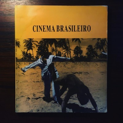 CINEMA BRASILEIRO • JOÃO BÉNARD DA COSTA (ORG.)