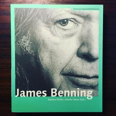 JAMES BENNING • BARBARA PICHLER & CLAUDIA SLANAR (ED.)
