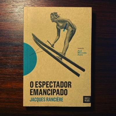 O ESPECTADOR EMANCIPADO • JACQUES RANCIÈRE