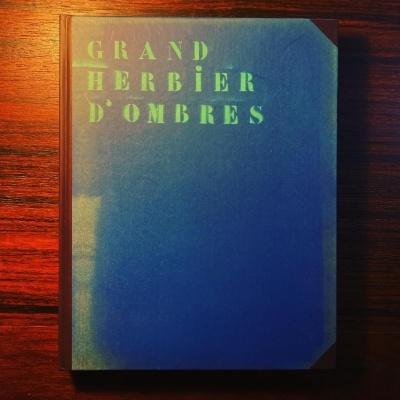 GRAND HERBIER D'OMBRES • LOURDES DE CASTRO