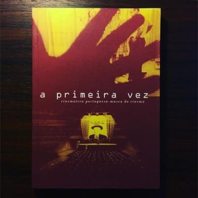 A PRIMEIRA VEZ • NUNO SENA & NEVA CERANTOLA (ORG.)