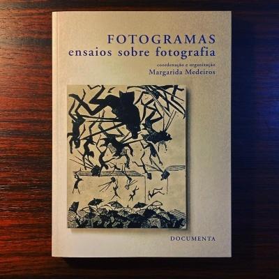 FOTOGRAMAS • ENSAIOS SOBRE FOTOGRAFIA • MARGARIDA MEDEIROS (COORD.)
