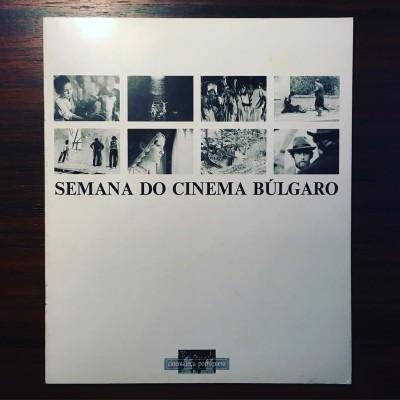 SEMANA DO CINEMA BÚLGARO • JOSÉ MATOS CRUZ (ORG.)