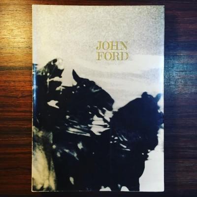 JOHN FORD • JOÃO BÉNARD DA COSTA (ORG.)