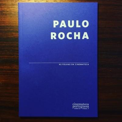 PAULO ROCHA • AS FOLHAS DA CINEMATECA • MARIA JOÃO MADEIRA (ORG.)