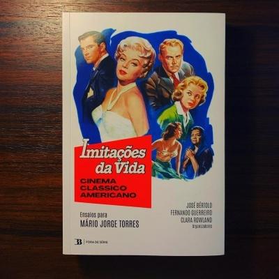 IMITAÇÕES DA VIDA • CINEMA CLÁSSICO AMERICANO - ENSAIOS PARA MÁRIO JORGE TORRES