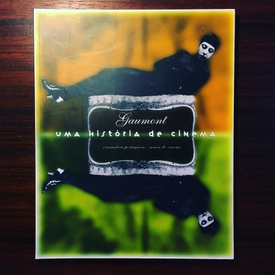 GAUMONT • UMA HISTÓRIA DO CINEMA • ANTÓNIO RODRIGUES (ED.)