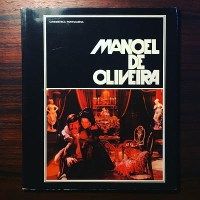 MANOEL DE OLIVEIRA • JOÃO BÉNARD DA COSTA (ORG.)