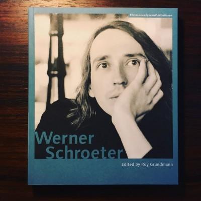 WERNER SCHROETER • ROY GRUNDMANN (ED.)