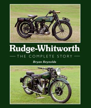 Rudge - Witworth: the complete story