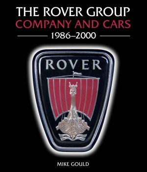 Rover Group: company and cars 1986-2000