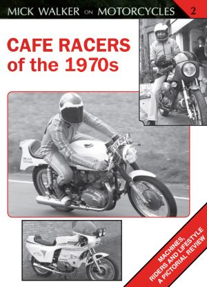 Cafe Racers of 70'S