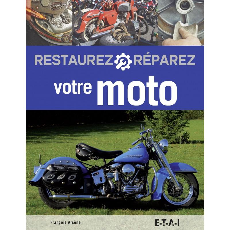Restaurer & Reparez votre Moto