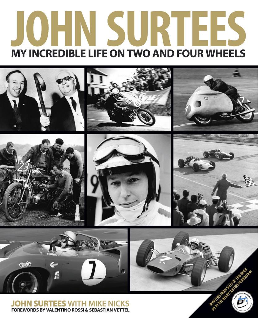 John Surtees: My Incredible Life on 2 & 4 wheels