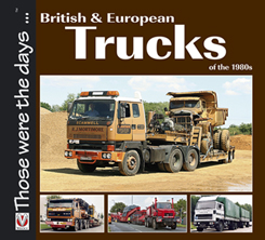British and European trucks of the 1980's