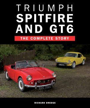 Triumph Spitfire & GT6: Complete Story