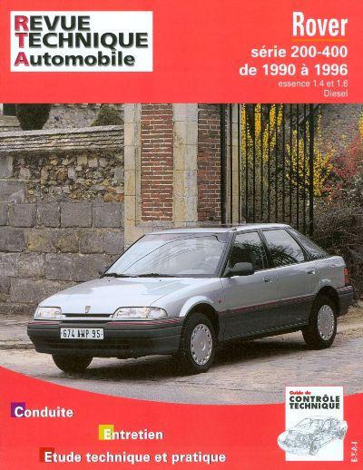 Rover serie 200-400 Essence et D 1990-96 (RTA562)