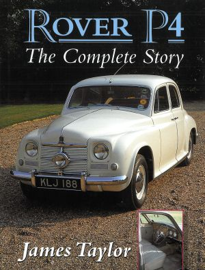 Rover P4 - The Complete History