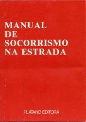 Manual de Socorrismo na Estrada