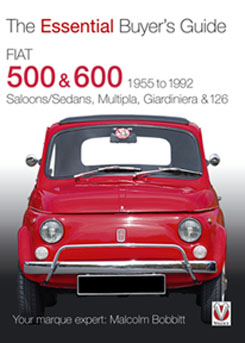 Fiat 500 & 600 - The Essential Buyer's Guide