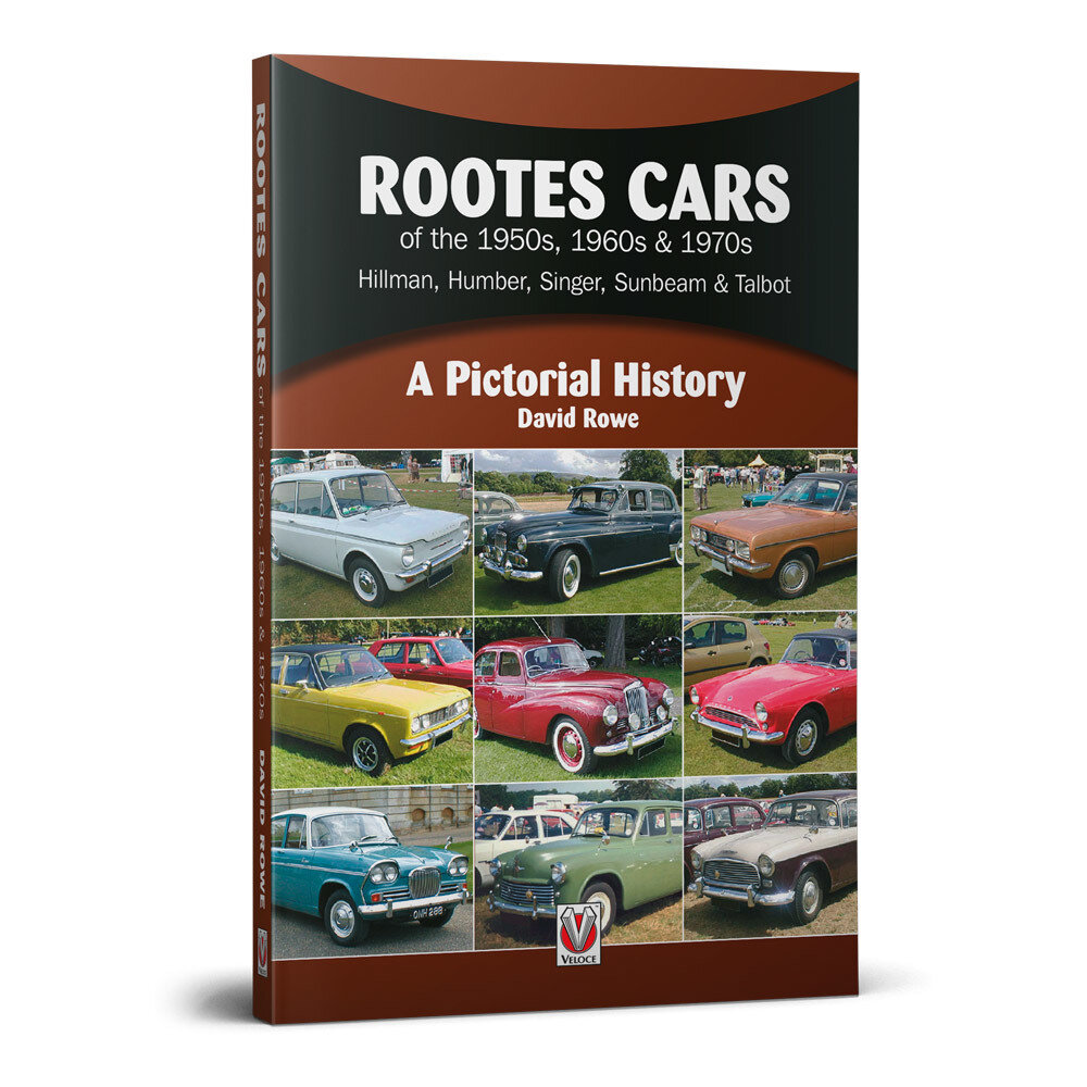 Rootes Cars of the 1950s, 1960s & 1970s