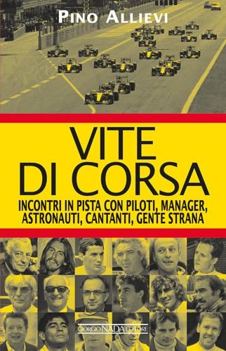 VITE DI CORSA Incontri in pista con piloti, manage