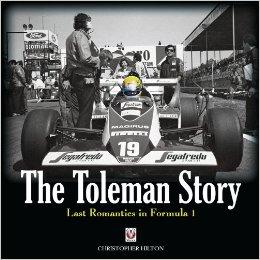 The Toleman Story: Last Romantics in Formula 1