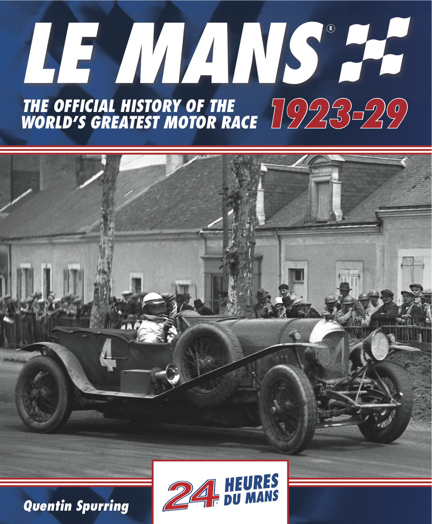 Le Mans 24 Hours:The official history 1923-29