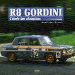Renault 8 Gordini: L École des champions