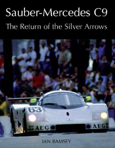 Sauber-Mercedes C9-The Return of the Silver Arrows