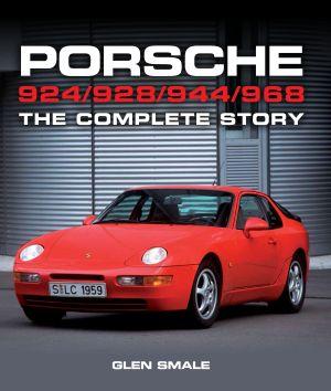 Porsche 924/928/944/968 - The Compete History