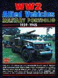 WW2 Allied Vehicles Military Portfolio 1939-45