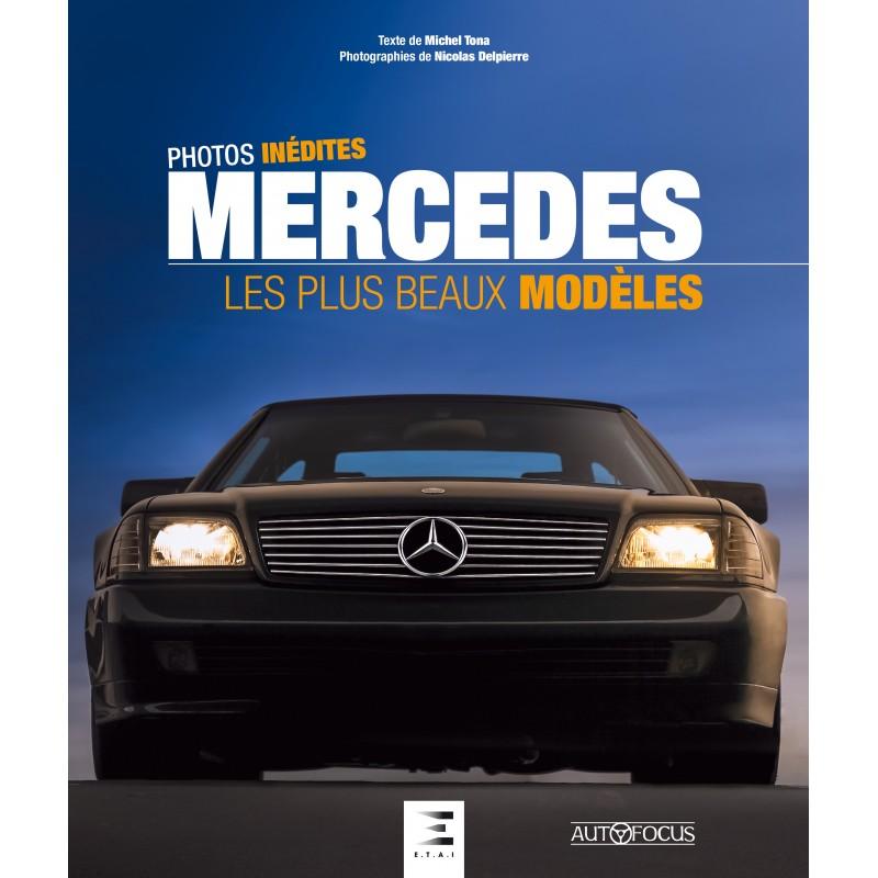 Mercedes-Benz: Les plus beaux modelles