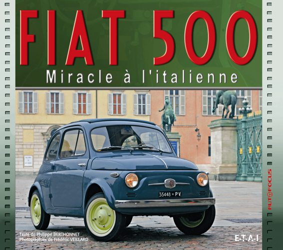 FIAT 500: Miracle a L'Italienne