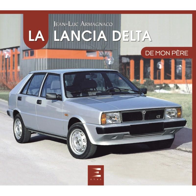 La Lancia Delta de Mon Père