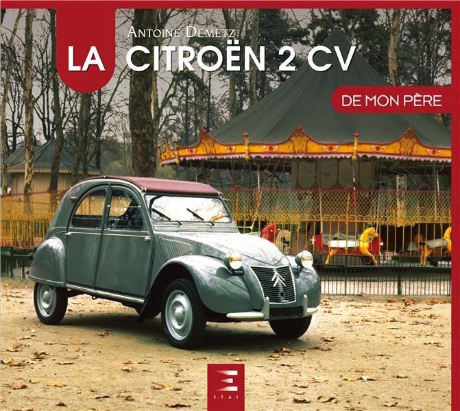 La Citroën 2CV de Mon Père