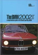 Bmw 2002: Guide To The Classic Sporting Saloon