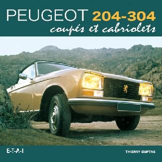 Peugeot 204-304 Coupes Cabriolets