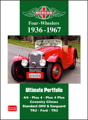 Morgan Four-Wheelers Ultimate Portfolio 1936-1967