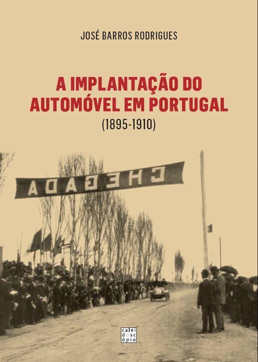 Implantação do Automóvel em Portugal (1895-1910)