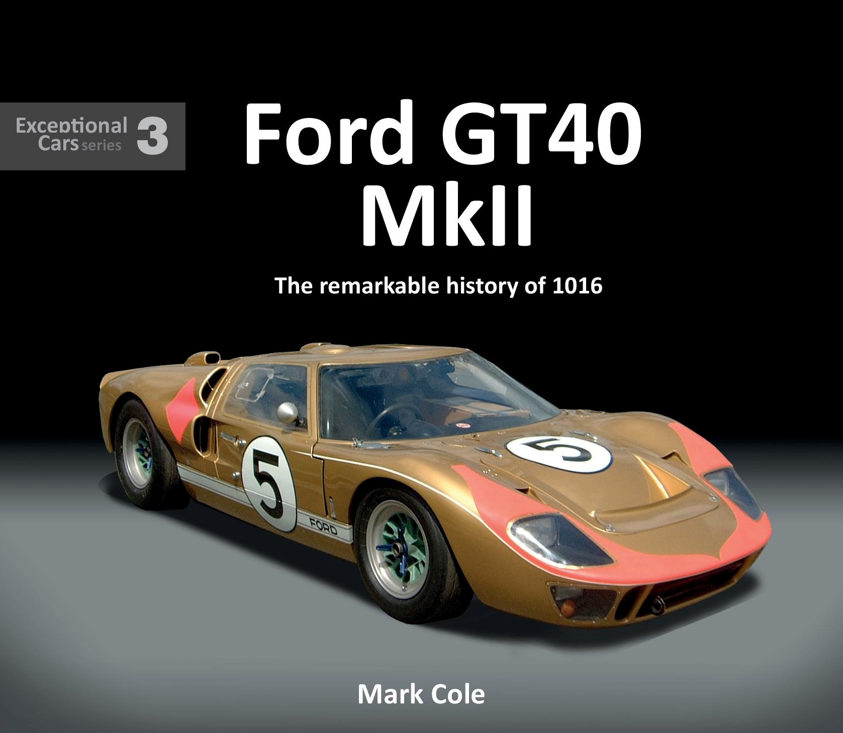 Ford GT40 MKII: The remarkable history of the 1016