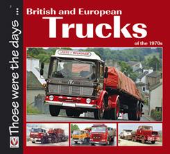British and European Trucks of the 70's
