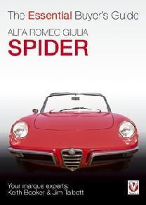 Alfa Romeo Giulia Spider-The Essential Buyers Guid