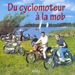 Du cyclomoteur a la mob