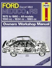 Ford Escort MK II Mexico RS 1800/2000 1975-80