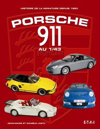 Porsche 911 au 1/43: histoire de la miniature