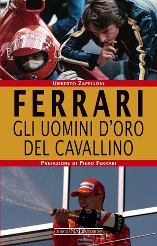 Ferrari: Gli uomini d'oro del Cavallino