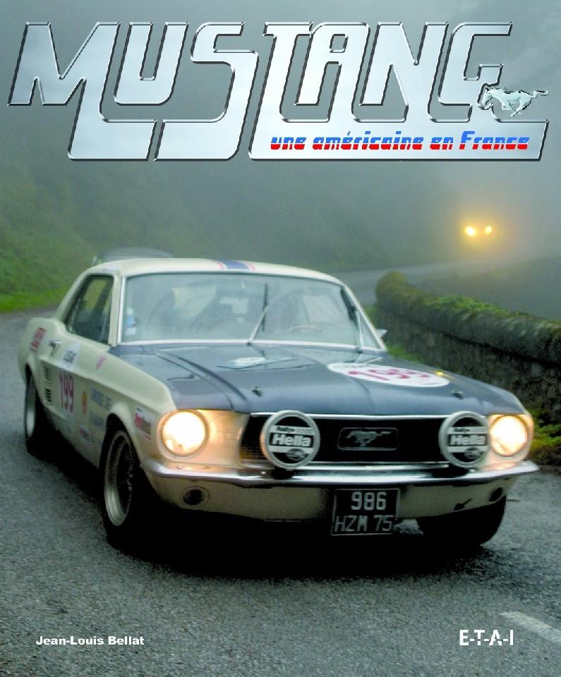 Mustang, une Américaine en France