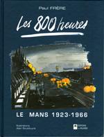 Les 800 heures Le mans 1923-1966